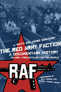 The Red Army Faction, A Documentary History - Volume 1: Projectiles For the People (e-Book)