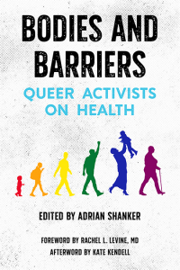 Bodies and Barriers: Queer Activists on Health (e-Book)