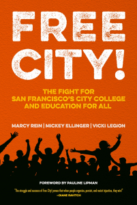 Free City! The Fight for San Francisco's City College and Education for All
