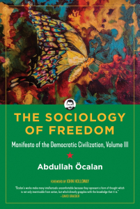 The Sociology of Freedom: Manifesto of the Democratic Civilization, Volume III (e-Book)