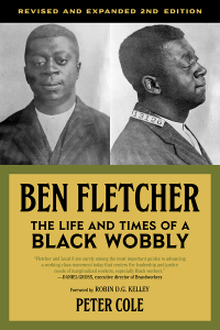 Ben Fletcher: The Life and Times of a Black Wobbly, Second Edition (e-Book)