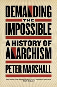 Demanding the Impossible: A History of Anarchism (e-Book)