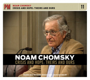 Crisis and Hope: Theirs and Ours (Noam Chomsky CD)
