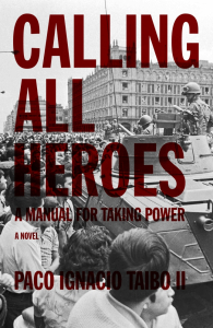 Calling All Heroes: A Manual for Taking Power (e-Book)
