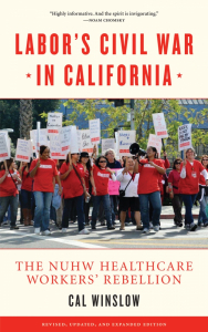 Labor's Civil War in California: The NUHW Healthcare Workers' Rebellion (e-Book)