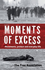 Moments of Excess: Movements, Protest and Everyday Life (e-Book)