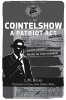 Cointelshow: A Patriot Act, Second Edition