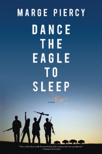 Dance the Eagle to Sleep: A Novel