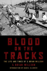 Blood on the Tracks: The Life And Times of S. Brian Willson (e-Book)