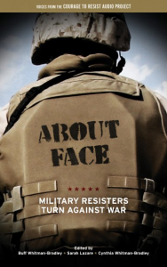 About Face: Military Resisters Turn Against War (e-Book)
