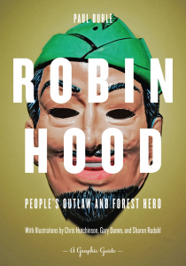 Robin Hood: People's Outlaw and Forest Hero, A Graphic Guide (e-Book)