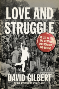 Love and Struggle: My Life in SDS, the Weather Underground, and Beyond (e-Book)