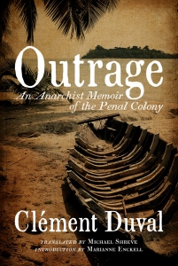 Outrage: An Anarchist Memoir of the Penal Colony (e-Book)