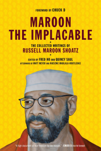 Maroon the Implacable: The Collected Writings of Russell Maroon Shoatz (e-Book)