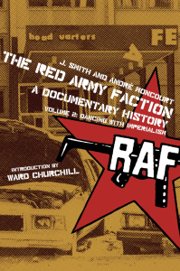 The Red Army Faction, A Documentary History: Volume 2: Dancing with Imperialism (e-Book)