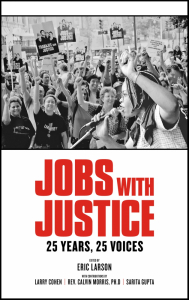 Jobs with Justice: 25 Years, 25 Voices (e-Book)