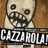 Cazzarola! CD: Musical Soundtrack for the novel of the same name