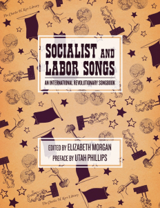 Socialist and Labor Songs: An International Revolutionary Songbook (e-Book)