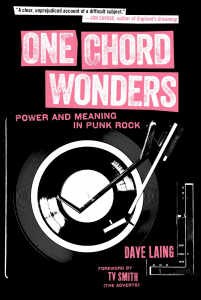 One Chord Wonders: Power and Meaning in Punk Rock (e-Book)