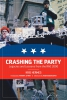 Crashing the Party: Legacies and Lessons from the RNC 2000 (e-Book)