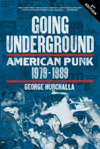 Going Underground: American Punk 1979–1989, Second Edition (e-Book)