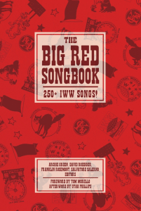 The Big Red Songbook: 250+ IWW Songs! (e-Book)