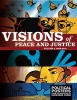 Visions of Peace & Justice Volume 2: 2008-2015, Political Posters from the Archives of Inkworks Press