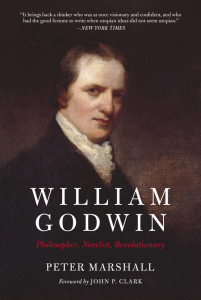 William Godwin: Philosopher, Novelist, Revolutionary