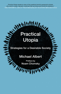 Practical Utopia: Strategies for a Desirable Society