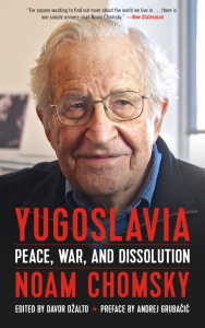 Yugoslavia: Peace, War, and Dissolution
