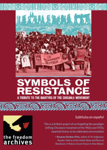 Symbols of Resistance: A Tribute to the Martyrs of the Chican@ Movement (DVD)