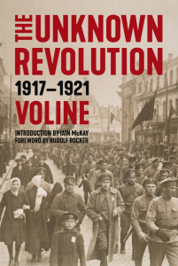 The Unknown Revolution: 1917–1921