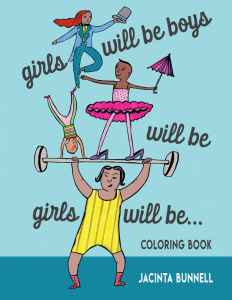 Girls Will Be Boys Will Be Girls Will Be... Coloring Book (e-Book)
