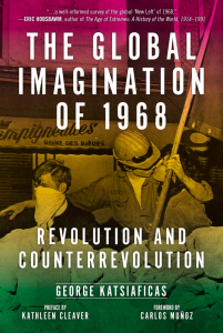 The Global Imagination of 1968: Revolution and Counterrevolution (e-Book)